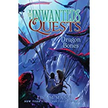 Dragon Bones (The Unwanteds Quests Book 2)