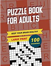 Keep Your Brain Healthy! Puzzle Book For Adults 100 Crosswords: Brain Teaser Puzzle Book With Answers For Adults To Practice Erudition. Your Mind Activity Book For Smart Leisure