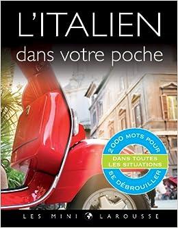 Amazon Fr L Italien Dans Votre Poche Collectif Livres