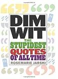 Dim Wit, Rosemarie Jarski, 1569757224