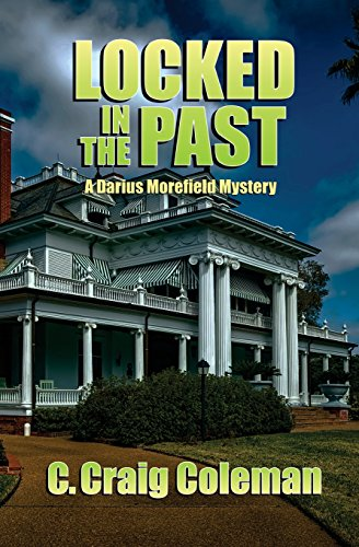 Locked in the Past: Darius Morefield Mystery Series (Volume 2)