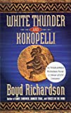 White Thunder and Kokopelli, Boyd Richardson, 1890828025