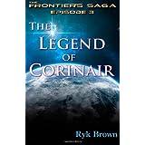 "Ep.#3 - ""The Legend of Corinair"": The Frontiers Saga"