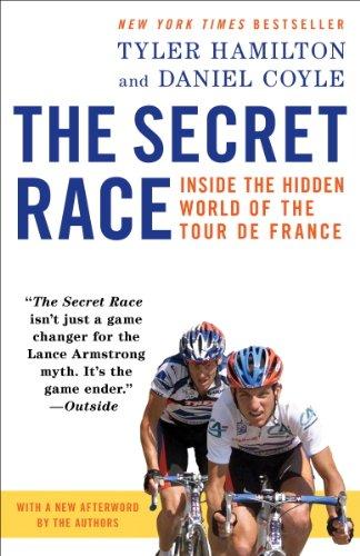 The Secret Race: Inside the Hidden World of the Tour de France cover