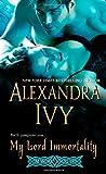 My Lord Immortality, Alexandra Ivy, 142012272X