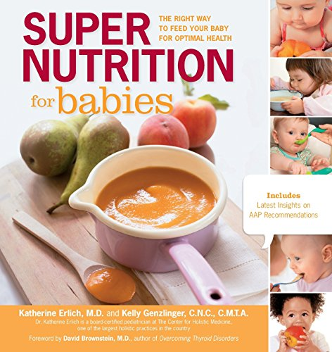 Super Nutrition for Babies: The Right Way to Feed Your Baby for Optimal Health Animal Babies Stay Safe