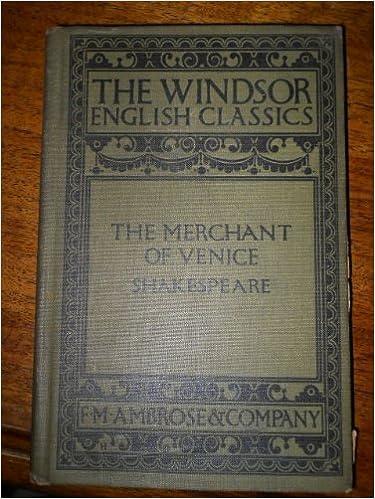 Ebooks rapidshare download deutsch Shakespeare's The merchant of Venice (The Windsor English classics) B0006AIACO PDF CHM