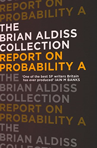 Read Online Report on Probability A (The Brian Aldiss Collection) PDF