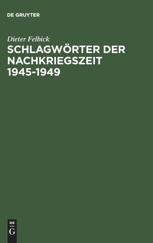 Schlagwörter der Nachkriegszeit 1945-1949 (German Edition) PDF