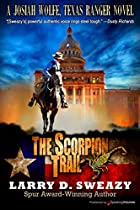THE SCORPION TRAIL (JOSIAH WOLFE, TEXAS RANGER BOOK 2)