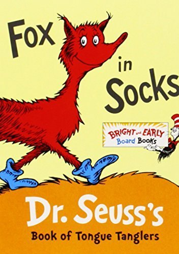 Fox in Socks: Dr. Seuss's Book of Tongue Tanglers (Bright & Early Board Books(TM)) by Dr. Seuss (2011-12-27)