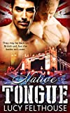 Native Tongue: A Military Gay Romance Novella (Desert Heat Book 2)