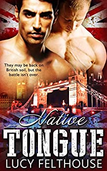 Native Tongue (Desert Heat Book 2) by [Felthouse, Lucy]