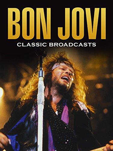 Bon Jovi - Classic Broadcasts