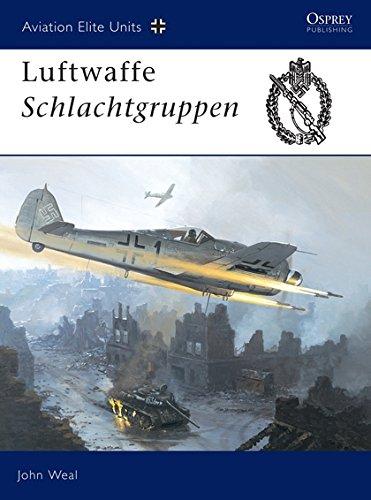 - Aviation Elite Units 13: Luftwaffe Schlachtgruppen