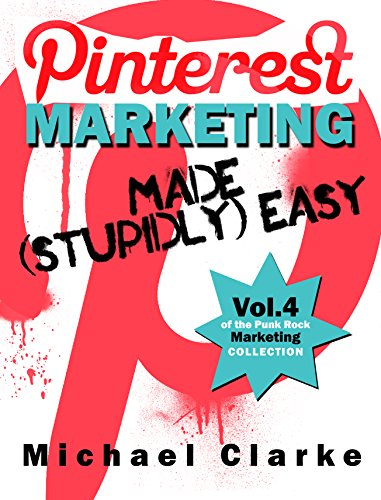 #freebooks – [Kindle] Pinterest Marketing Made (Stupidly) Easy – FREE until May 20th