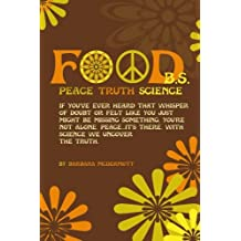 Food B.S.: Where Science, Sanity, and Satire Collide