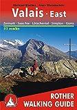 Valais East - Zermatt, Saas, Fiesch: Rother Walking Guide