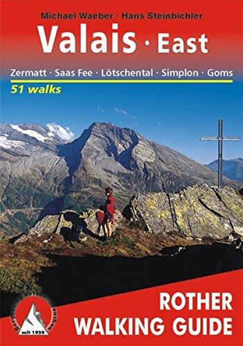 Valais East Zermatt Saas Fiesch (Rother Walking Guides) pdf epub