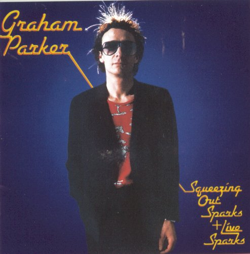 graham parker squeezing out sparks download