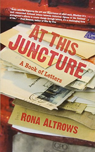 At This Juncture: A Book of Letters