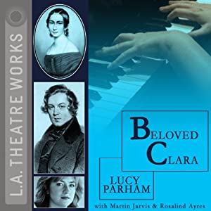 Beloved Clara (Dramatized) Hörspiel