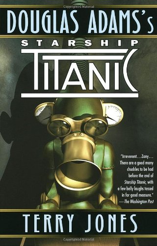 Douglas-Adamss-Starship-Titanic