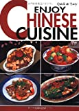 Quick & Easy Enjoy Chinese Cuisine (Quick & Easy Cookbooks Series)