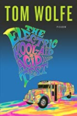 """Tom Wolfe's The Electric Kool-Aid Acid Test ushered in an era of New Journalism, """"An American classic"""" (Newsweek) that defined a generation. """"An astonishing book"""" (The New York Times Book Review) and an unflinching portrait of Ken Kesey, his Merry Pr..."""