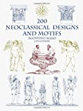 img - for 200 Neoclassical Designs and Motifs (Dover Pictorial Archive Series) book / textbook / text book