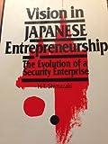 Vision in Japanese Entrepreneurship 9780415083577