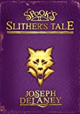 Spook's: Slither's Tale (The Last Apprentice / Wardstone Chronicles, #11)