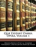 Quæ Exstant Omnia Opera, Publius Papinius Statius and Jeremiah Markland, 1143282205