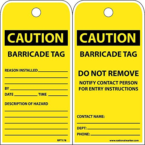 National Marker Corp. RPT178ST100 Tags, Caution Barricade Tag Do Not Remove, 6 Inch X 3 Inch, Polytag, Box of ()