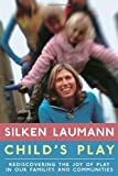 Child's Play, Silken Laumann, 0679314067