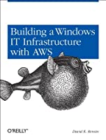 Building a Windows IT Infrastructure in the Cloud Front Cover