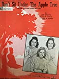 Don't Sit Under the Apple Tree (With Anyone Else but Me) Featured by the Andrews Sisters
