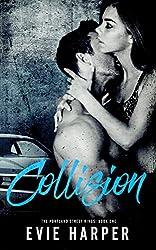 Collision (Portland Street Kings Book 1)