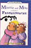 Minnie and Moo Meet Frankenswine, Denys Cazet, 0066237483