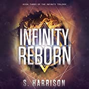 Infinity Reborn: The Infinity Trilogy, Book 3 | S. Harrison