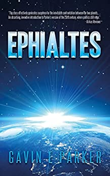Ephialtes (Ephialtes Trilogy Book 1) by [Parker, Gavin E]