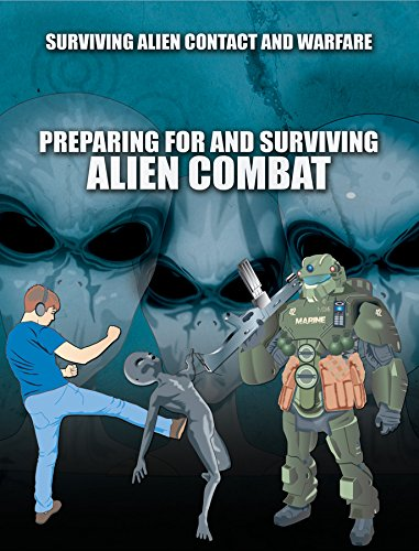 Download Preparing for and Surviving Alien Combat (Surviving Alien Contact and Warfare) pdf epub
