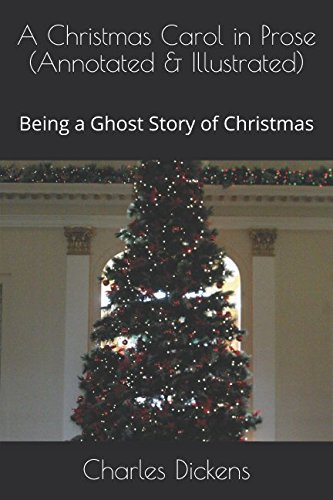 A Christmas Carol in Prose (Annotated & Illustrated): Being a Ghost Story of Christmas pdf epub