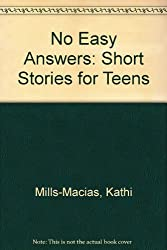 No Easy Answers: Short Stories for Teens