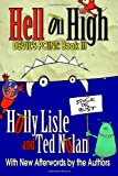 Hell on High, Holly Lisle and Ted Nolan, 1467935328