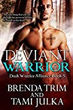 Bargain eBook - Deviant Warrior