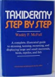 Taxidermy Step by Step, McFall, 0876912099