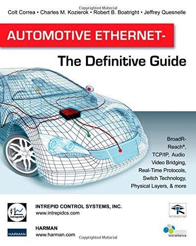 Automotive Ethernet - The Definitive Guide
