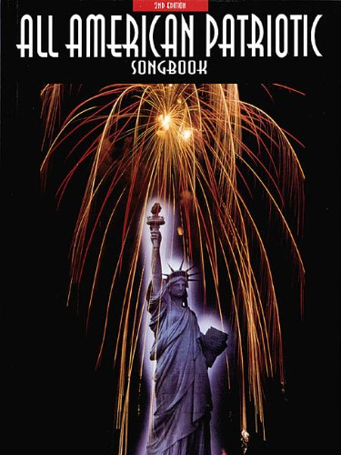 All American Patriotic Songbook - All-American Patriotic Songbook
