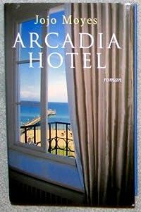 """Afficher """"Arcadia hotel"""""""